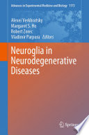 Neuroglia in Neurodegenerative Diseases