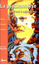 La psychanalyse de Freud à aujourd'hui