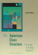 The American Class Structure in an Age of Growing Inequality