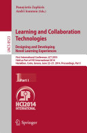 Learning and Collaboration Technologies: Designing and Developing Novel Learning Experiences