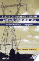 Electrical transmission line and substation structures