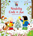 Nadolig Cadi a Jac   Poppy and Sam s Christmas