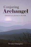 Conjuring Archangel Pdf/ePub eBook