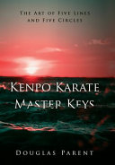 Kenpo Karate Master Keys
