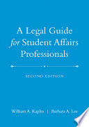 A Legal Guide for Student Affairs Professionals Book