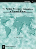 The Political Process And Management Of Economic Change