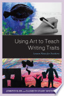 Using Art to Teach Writing Traits