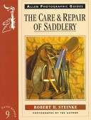 The Care and Repair of Saddlery