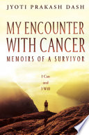 My Encounter with Cancer  Memoirs of a Survivor