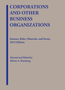 Corporations and Other Business Organizations