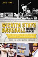Wichita State Baseball Comes Back