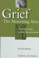 Grief  The Mourning After