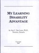 My Learning Disabilty Advantage