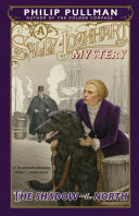 The Shadow in the North  A Sally Lockhart Mystery