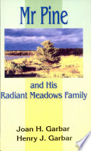 Mr Pine And His Radiant Meadows Family
