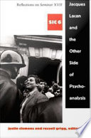 Jacques Lacan and the Other Side of Psychoanalysis Book