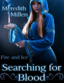 Searching for Blood: Fire and Ice Pdf/ePub eBook