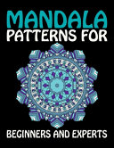 Mandala Patterns for Beginners and Experts