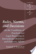 Rules Norms And Decisions