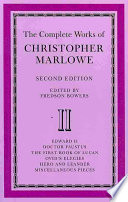 The Complete Works of Christopher Marlowe: Volume 2, Edward II, Doctor Faustus, The First Book of Lucan, Ovid's Elegies, Hero and Leander, Poems