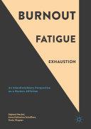 Burnout  Fatigue  Exhaustion