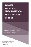 Power, Politics, and Political Skill in Job Stress
