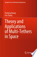 Theory and Applications of Multi-Tethers in Space