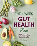 The 4 Week Gut Health Plan