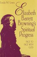 Elizabeth Barrett Browning's Spiritual Progress