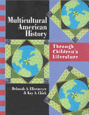 Multicultural American History Through Children s Literature