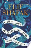 10 minutes et 38 secondes dans ce monde étrange Pdf/ePub eBook