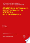 Continuum Mechanics in Environmental Sciences and Geophysics Book