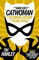 Many Lives of Catwoman [Pdf/ePub] eBook