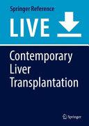 Contemporary Liver Transplantation