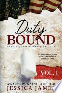 Duty Bound: Southern Civil War Fiction