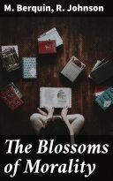 The Blossoms of Morality [Pdf/ePub] eBook