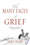 The Many Faces of Grief (eBook)