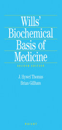 Wills' Biochemical Basis of Medicine