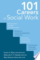"""101 Careers in Social Work"" by R. Hal Ritter, Jr., PhD, LPC, LMFT, Dr. Jessica A. Ritter, BSW, MSSW, PhD, Dr. Halaevalu F.O. Vakalahi, PhD, Ms. Mary Kiernan-Stern, MSW, LCSW"