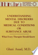 Understanding Mental Disorders Due To Medical Conditions Or Substance Abuse Book