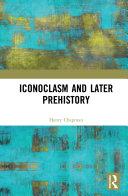 Iconoclasm and Later Prehistory [Pdf/ePub] eBook