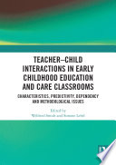 Teacher   Child Interactions in Early Childhood Education and Care Classrooms