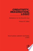 Creativity, Imagination, Logic