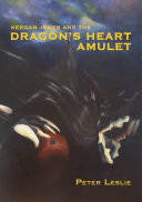 Keegan James and the Dragon's Heart Amulet