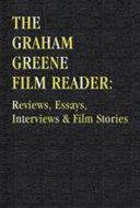The Graham Greene Film Reader