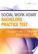 Social Work ASWB Bachelors Practice Test