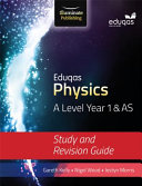 Eduqas Physics A Level Year 1 and AS Study and Revision Guide