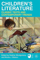 Children s Literature  Classic Texts and Contemporary Trends