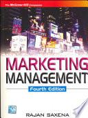"""MARKETING MANAGEMENT 4E"" by Rajan Saxena"