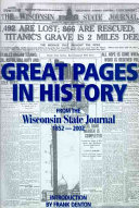 Great Pages in History from the Wisconsin State Journal  1852 2002